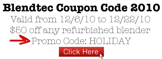 Blendtec Coupon Code 2010